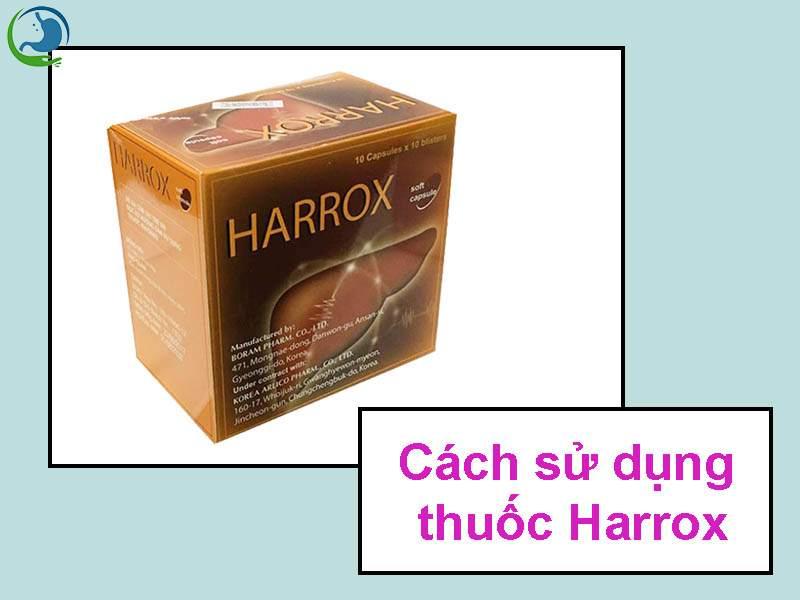 Cách sử dụng thuốc Harrox