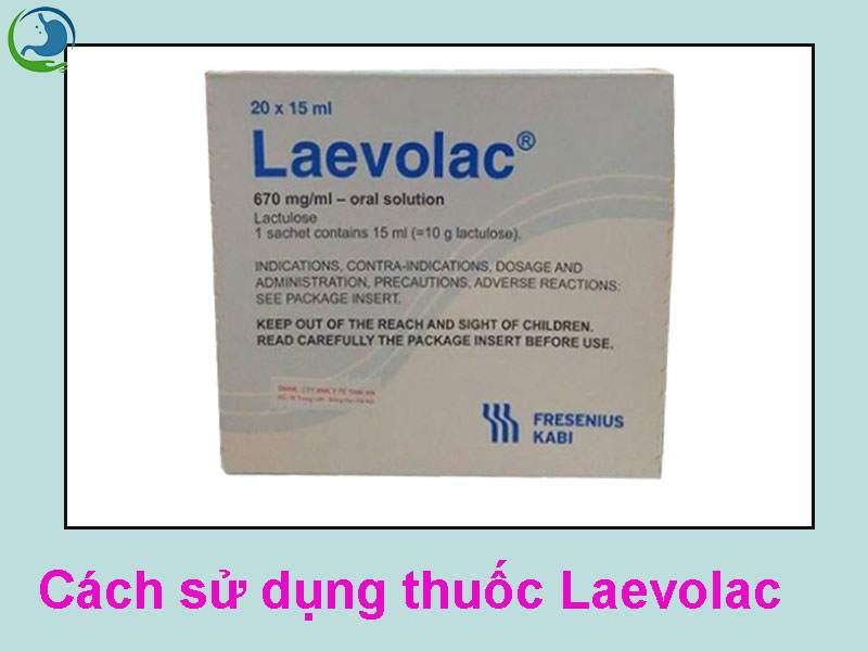 Cách sử dụng thuốc Laevolac