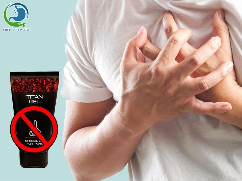 Thận trọng sử dụng Titan gel cho người bị vấn đề về tim mạch