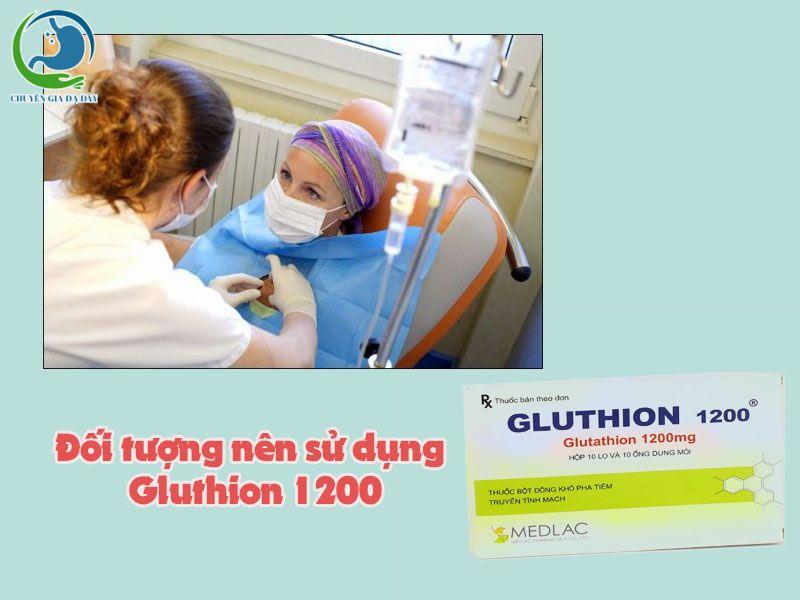 Những đối tượng nên sử dụng Gluthion 1200