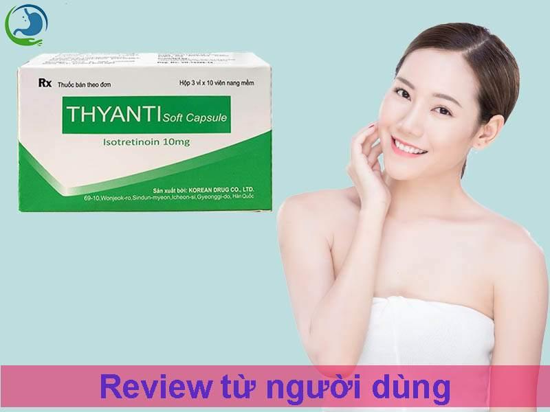 Review từ người dùng về thuốc Thyanti