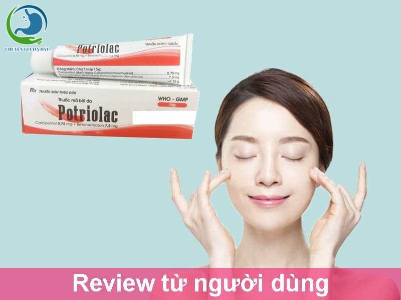 Review từ người dùng về thuốc Potriolac