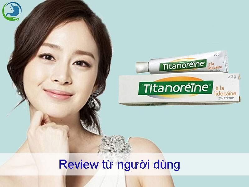 Review thuốc trĩ Titanoreine từ người dùng