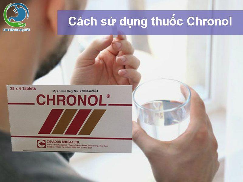 Cách sử dụng thuốc Chronol