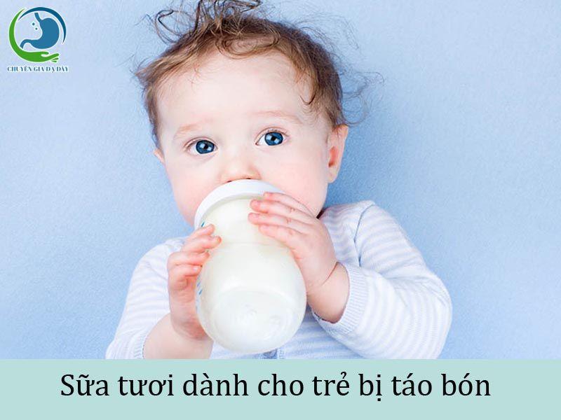 Sữa tươi dành cho trẻ bị táo bón
