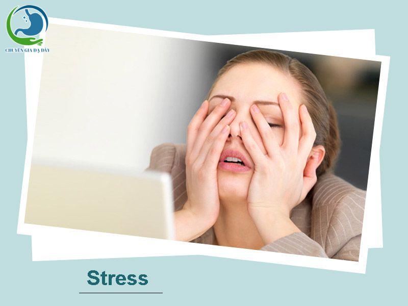 Stress gây trào ngược dạ dày