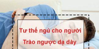 Tư thế ngủ cho người bị trào ngược dạ dày