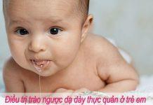 Điều trị trào ngược dạ dày thực quản ở trẻ em